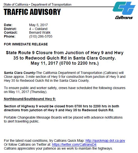 State Route 9 Closure from Junction of Hwy 9 and Hwy 35 to Redwood Gulch Rd in Santa Clara County.
